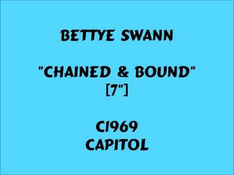 Bettye Swann - Chained & Bound - c1969