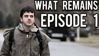 What Remains - Episode 1