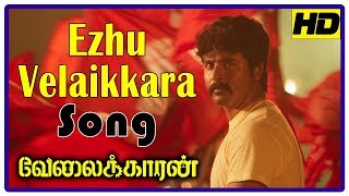 Velaikkaran Climax | Ezhu Velaikkara Song | Workers support Sivakarthikeyan | Nayanthara | Fahad