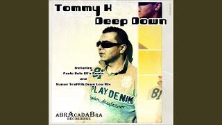 Deep Down (Human Traffik Down Low Mix)