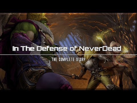 In The Defense of NeverDead [ The Complete Story ] - HM
