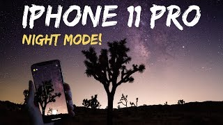 iPhone 11 Pro Night Mode Astrophotography Camera Test