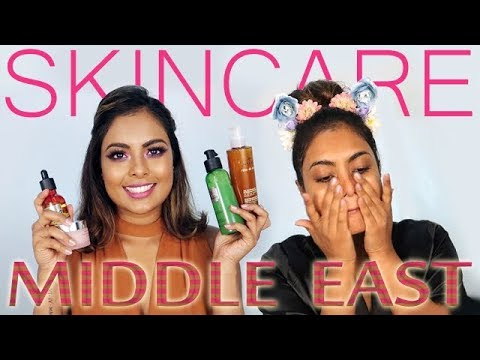 Morning & Evening SKINCARE FOR MIDDLE EAST + My Current Skincare Routine