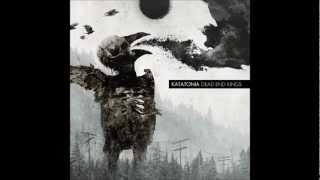 Katatonia -The One You Are Looking For Is Not Here