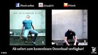 """L. Fresh - 06 - """"Rap ist (Remix)"""" [Wer im Glashaus sitzt EP]"""