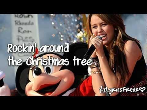 Miley Cyrus - Rockin' Around The Christmas Tree (With Lyrics)