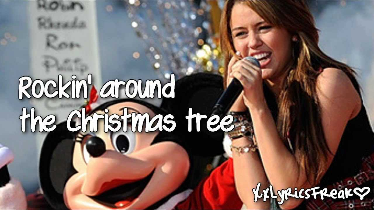 Miley Cyrus - Rockin' Around The Christmas Tree (With Lyrics ...