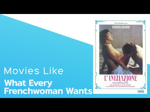 5 Movies like What Every Frenchwoman Wants - itcher playlist