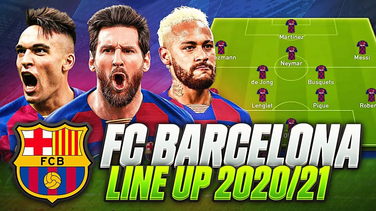 omg fc barcelona line up 2020 21 w pjanic neymar confirmed transfers targets summer 2020 youtube omg fc barcelona line up 2020 21 w pjanic neymar confirmed transfers targets summer 2020