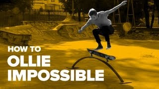 Как сделать Ollie Impossible на скейте (How to Ollie Impossible on a skateboard)