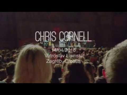 Chris Cornell LIVE at Vatroslav Lisinski HQ AUDIO