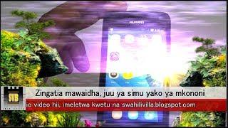 Download Video Mawaidha, kuhusu simu yako ya mkononi MP3 3GP MP4