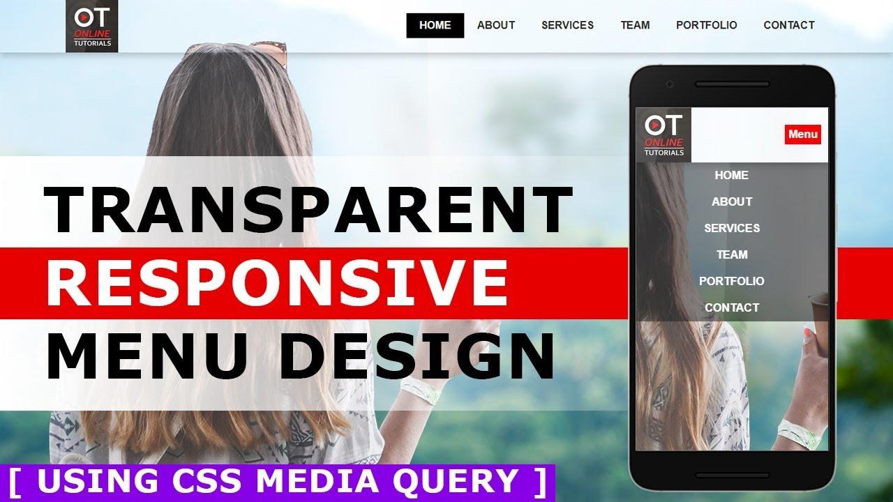 Responsive Menu Bar Design With Html And Css Transparent Menu With Css Media Query Tutorial Youtube