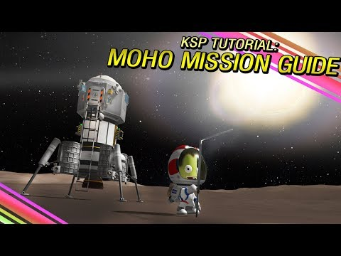 KSP: How to get to MOHO and back again!