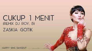 Download Zaskia Gotik - Cukup 1 Menit (Lirik)