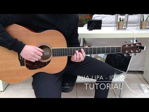Dua Lipa - IDGAF Easy GUITAR TUTORIAL + Chords