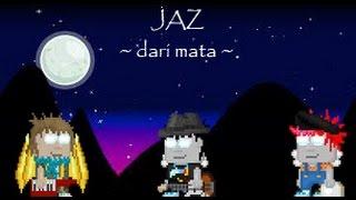 Video Growtopia   JAZ-Dari Mata (Lyrics) download MP3, 3GP, MP4, WEBM, AVI, FLV April 2018