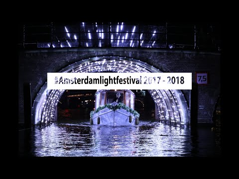 Amsterdam Light Festival 2017 - 2018