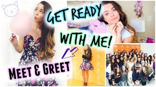 Get Ready With Me! Meet & Greet!