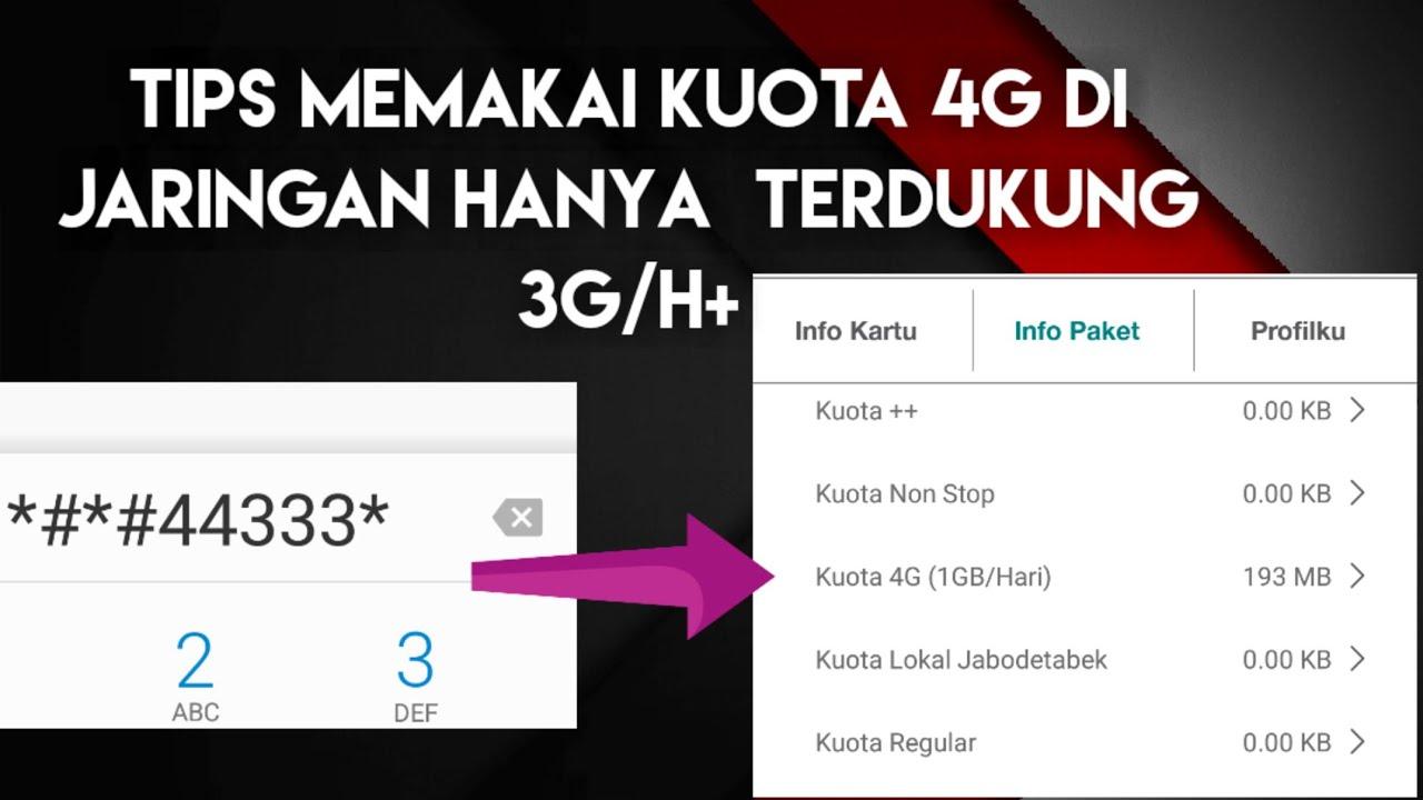 Cara Menggunakan Paket 4G di Tempat hanya terdukung 3G ...