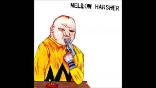 Mellow Harsher - Served Cold EP
