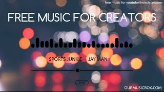 Rock | Electronic - Best Free Music For YouTube Creators - 'Sports Junkie' - OurMusicBox