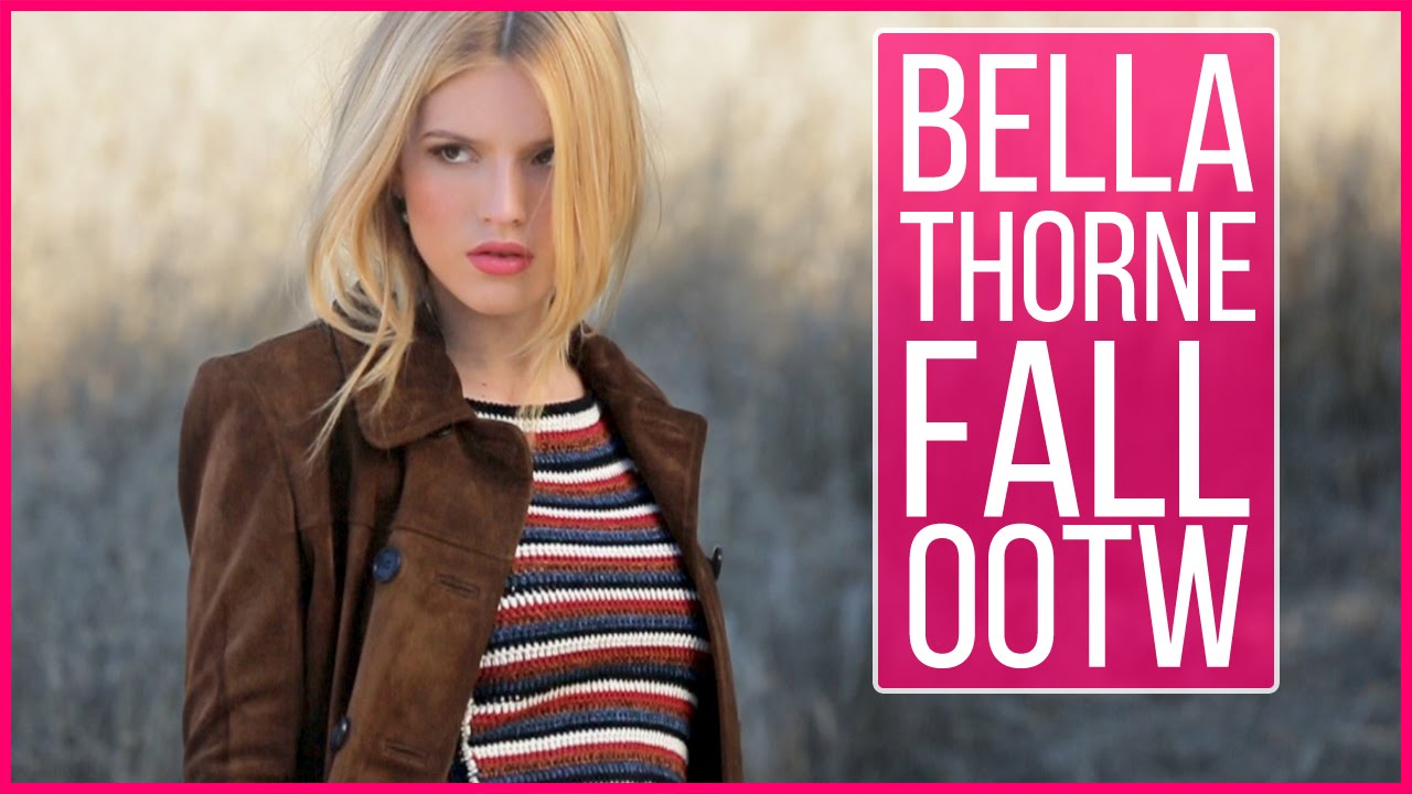 Bella thorne s perfect fall ootds behind the scenes at her cover