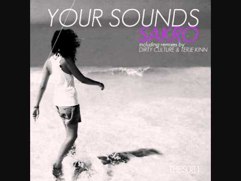 Sakro - Your Sounds (Original Mix)