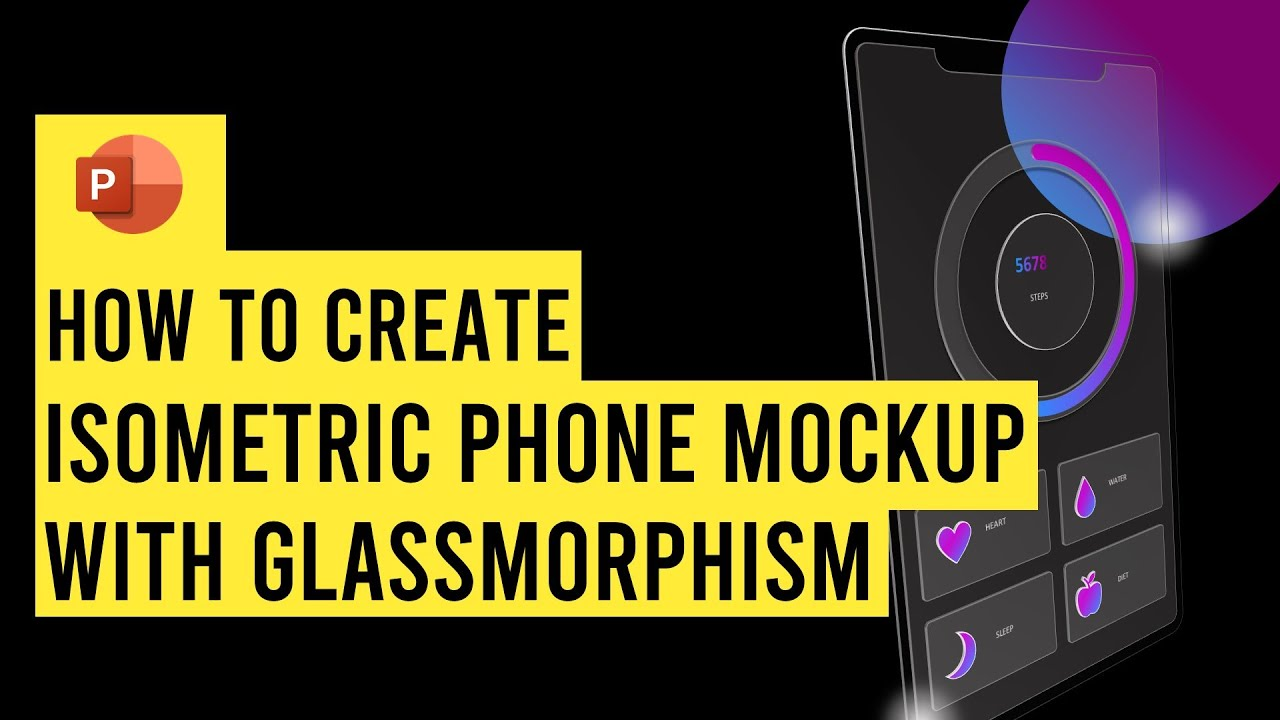 Create Isometric Phone Mockup + App in PowerPoint (with glassmorphism effects & text)