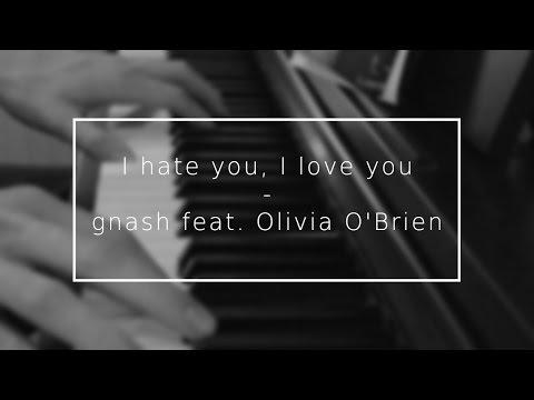 I Hate You, I Love You - Gnash Feat. Olivia O´Brien [Instrumental + Lyrics]