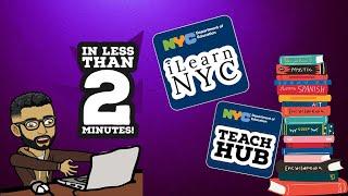 TeachHub and iLearnNYC in less than 2 min