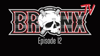 Bronx TV - Episode 12