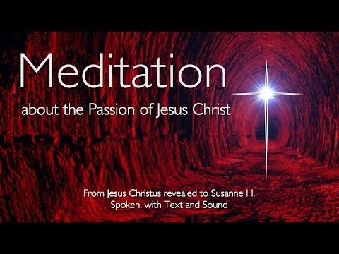 STATIONS OF THE CROSS 💕 MEDITATION on the PASSION of JESUS CHRIST 💕 SPOKEN & MUSIC