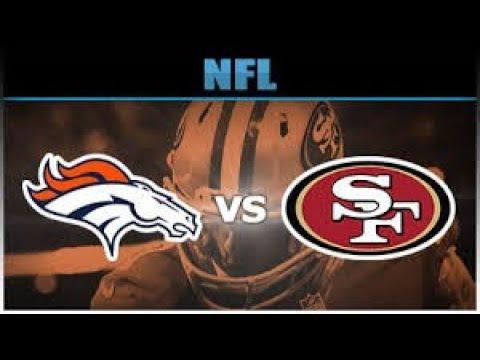 49ers vs. Broncos Preseason Week 2 Full Game Live Stream | Aug 19 2017
