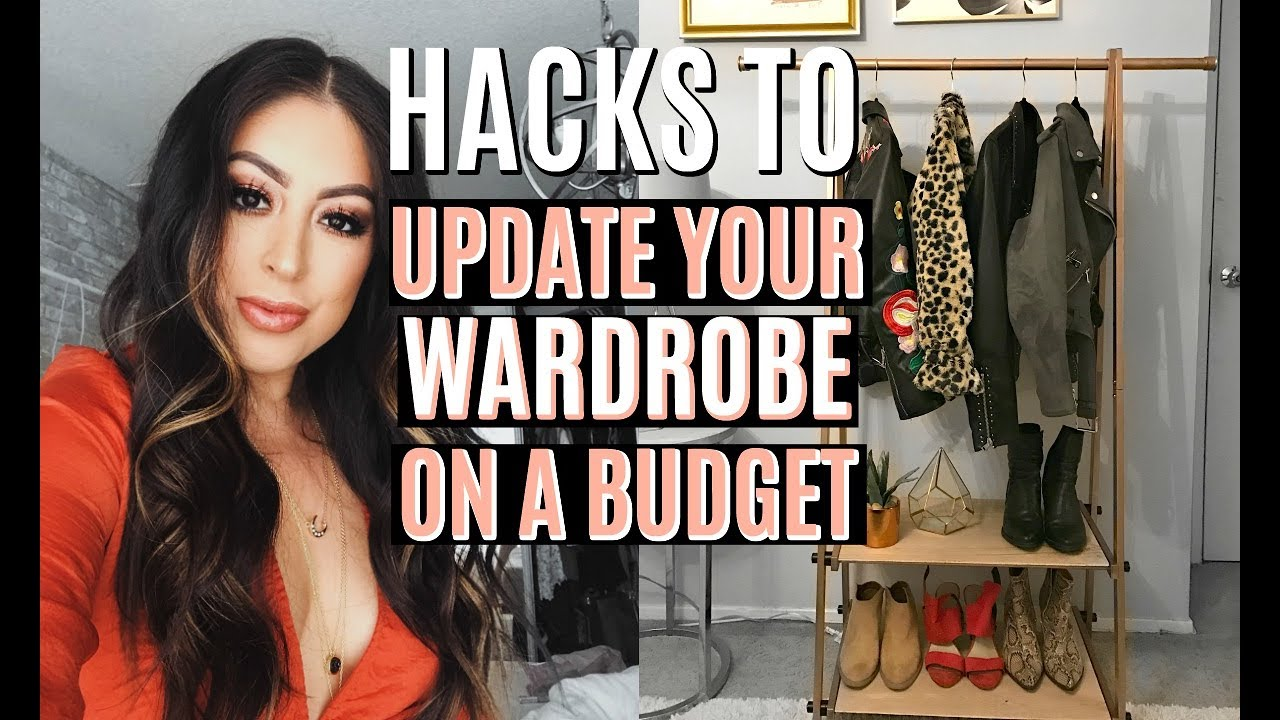 HACKS TO UPDATE YOUR WARDROBE ON A BUDGET   YouTube