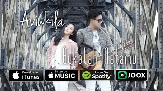 Aviwkila - Bukalah Matamu (Official Music Video)