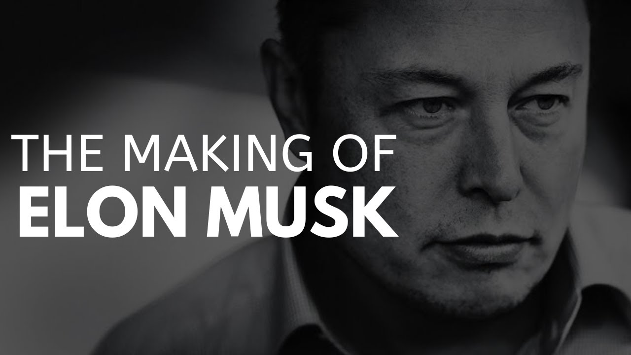 The Making Of Elon Musk | From Failures To Success
