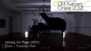[CKK Koncert Online 2021] Kompozytor Jin Seok Choi - Arirang for Solo Piano