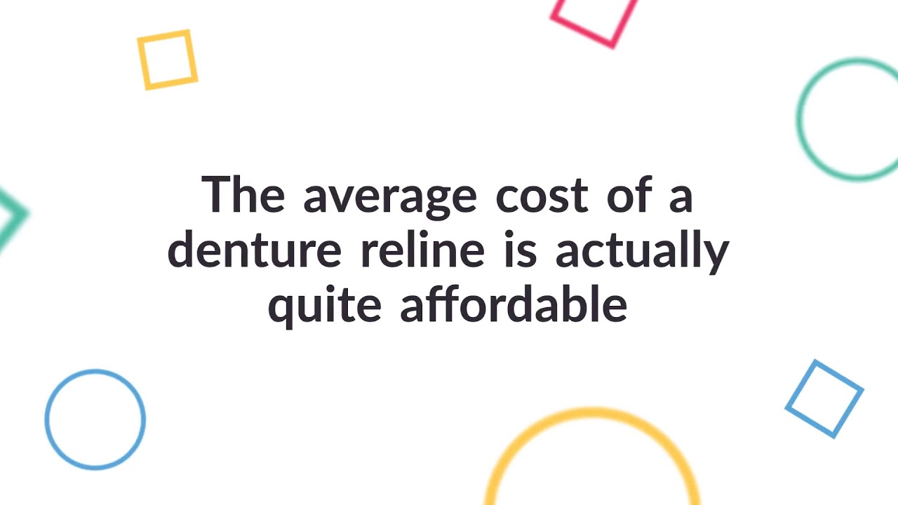 How Much Does Denture Relines Cost?