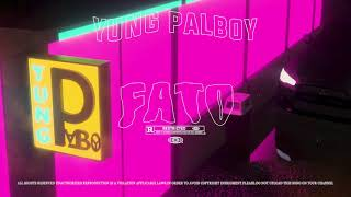 Descarca YungPalboy - Fato (Original Radio Edit)
