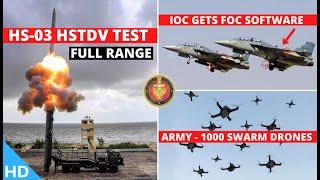 Download Indian Defence Updates : HSTDV Full Range Test,Army Swarm Drones,IOC Tejas Updated,Sea Dragon-2021