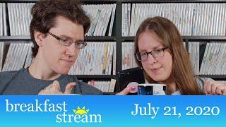 "☀️ Breakfast Stream   July 21, 2020 - ""Too Much Sugar"""