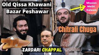 Travel to peshawar qissa khwani bazaar Peshawar   Mission Meethi Haleem, Chitrali Chuga