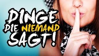 DINGE, DIE NIEMAND SAGT