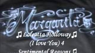 ♫Loleatta Holloway♫ (I Love You)4 Sentimental Reasons
