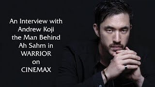 Andrew Koji Interview About Warrior (2019) On Martial Arts Entertainment