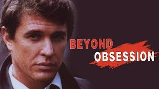 Beyond Obsession (1980s Movie Trailer) | Suspense & Drama film with Tom Berenger
