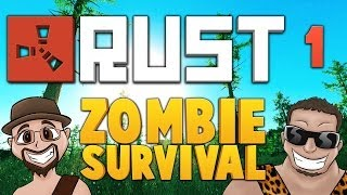 RUST ★ ZOMBIE SURVIVAL [EP.1] ★ Dumb and Dumber