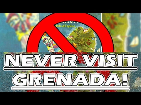This is why you should NEVER visit GRENADA!
