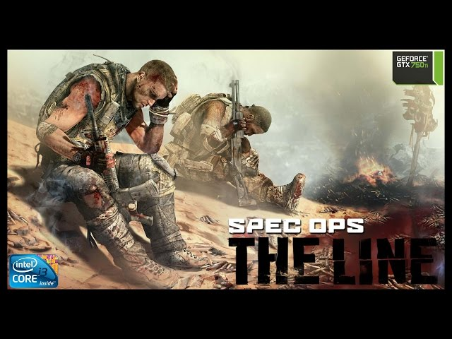 Spec Ops The Line - i3 3250 + gtx 750ti